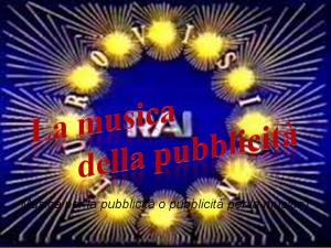 LA MUSICA DELLA PUBBLICITA' Milano